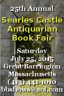 Searles Castle Antiquarian Book Fair. Admission $10 or 2 @ $8 with card.